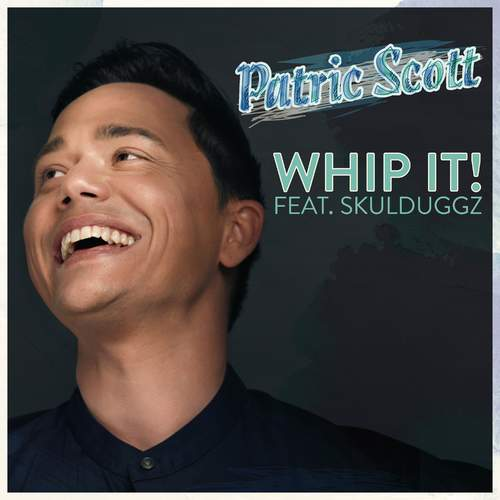 Patric Scott - Whip It